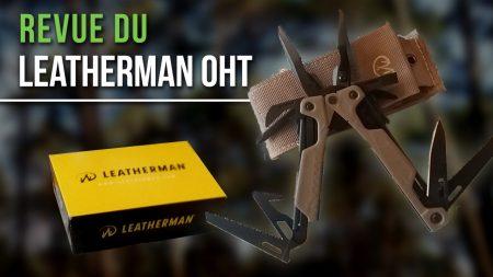 Revue de la pince multifonction Leatherman OHT