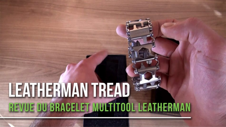 Revue du Leatherman Tread